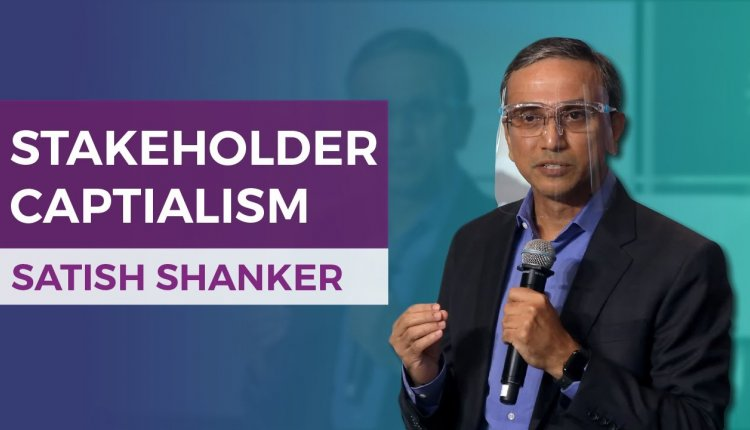 Embedded thumbnail for Satish Shankar on How Stakeholder Capitalism is at a Tipping Point